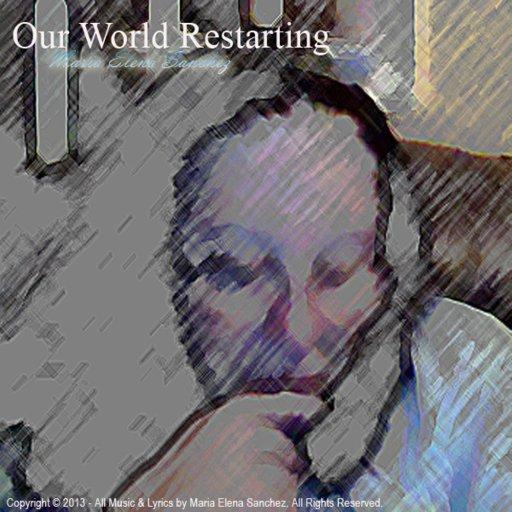 Our World Restarting